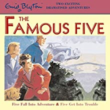 Five Fall into Adventure & Five Get into Trouble Audiobook by Enid Blyton Narrated by  full cast