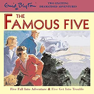 Five Fall into Adventure & Five Get into Trouble Audiobook