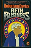Fifth Business (Deptford Trilogy) (014004387X) by Robertson Davies