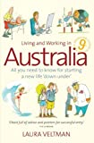 img - for Living and Working in Australia: All You Need to Know for Starting a New Life Down Under by Veltman, Laura (2007) Paperback book / textbook / text book