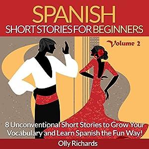 Spanish Short Stories for Beginners, Volume 2 Audiobook