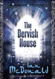 The Dervish House (Gollancz) (English Edition)