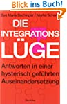 Die Integrationsl�ge: Antworten in ei...