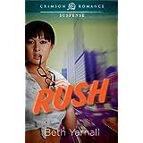 Rush (Crimson Romance)