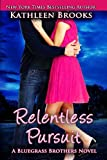 Kathleen Brooks Relentless Pursuit