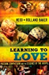 Learning to Love: Passion, Compassion...