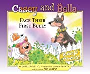 Casey and Bella Face Their First Bully