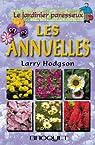 Le jardinier paresseux : Les annuelles