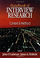 The SAGE Handbook of Interview Research The Complexity of the Craft by Jaber F. Gubrium