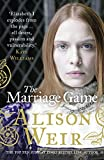 Alison Weir The Marriage Game