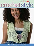 Crochet Style: Chic and Sexy Accessories Crochet and Knitting Book