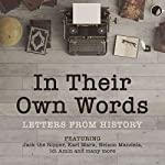 In Their Own Words: A History in Letters |  The National Archives