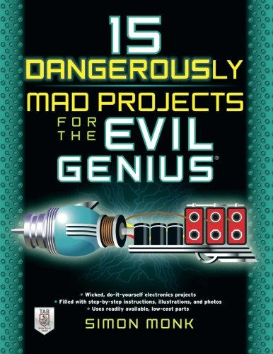 15 Dangerously Mad Projects for the Evil Genius (The Mad Chopper compare prices)