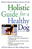 Holistic Guide for a Healthy Dog (Howell Reference Books)