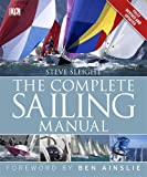 The Complete Sailing Manual: 3rd edition