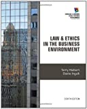img - for Law and Ethics in the Business Environment (Cengage Learning Legal Studies in Business) book / textbook / text book