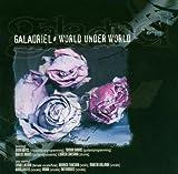 echange, troc Galadriiel - World Under World