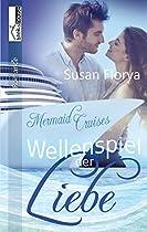 Wellenspiel Der Liebe - Mermaid Cruises 1 (german Edition)
