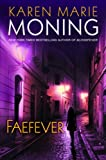 Faefever (Fever, #3)