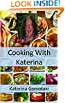 Cooking With Katerina: Healthy and tr...