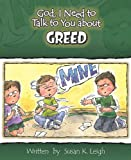 img - for God, I Need to Talk to You about Greed (God, I Need to Talk to You About...) book / textbook / text book