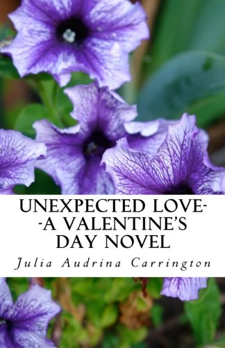 Unexpected Love--A Valentine's Day Novel