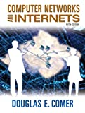 Computer Networks and Internets, 5th Edition