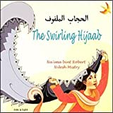 img - for The Swirling Hijaab in Arabic and English (Early Years) (English and Arabic Edition) book / textbook / text book