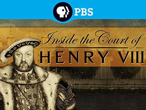Inside the Court of Henry VIII