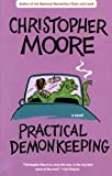 Practical Demonkeeping (0060735422) by Moore, Christopher