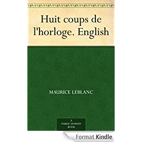 Huit coups de l'horloge. English (English Edition)
