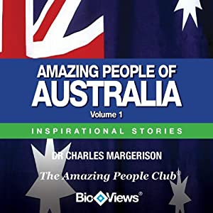 Amazing People of Australia - Volume 1: Inspirational Stories | [Charles Margerison]