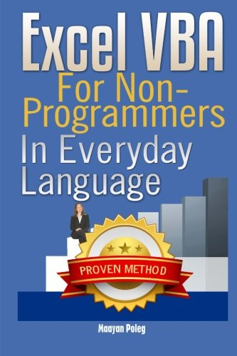Excel VBA: for Non-Programmers (Programming in Everyday Language) (Volume 1) (Vba Programming 2013 compare prices)