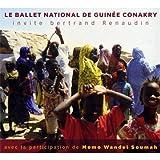 Le Ballet National de Guinee-Conakry Invite Bertrand Renaudin - Le Ballet National de Guinee-Conakry