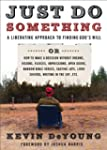 Just Do Something: A Liberating Appro...