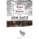 Rose in a Storm: A Novel ~ Jon Katz