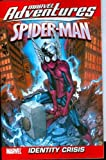 img - for Marvel Adventures Spider-Man - Volume 10: Identity Crisis Digest (v. 10) book / textbook / text book