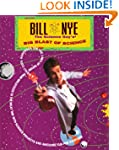 Bill Nye The Science Guy's Big Blast...