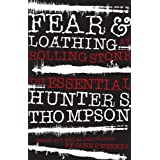 Fear and Loathing at Rolling Stone: The Essential Hunter S. Thompsonby Hunter S. Thompson