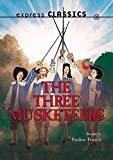 The Three Musketeers (Essential Classics)