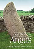 Archaeology and Early History of Angus