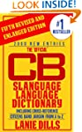 CB Slanguage Language Dictionary - Th...