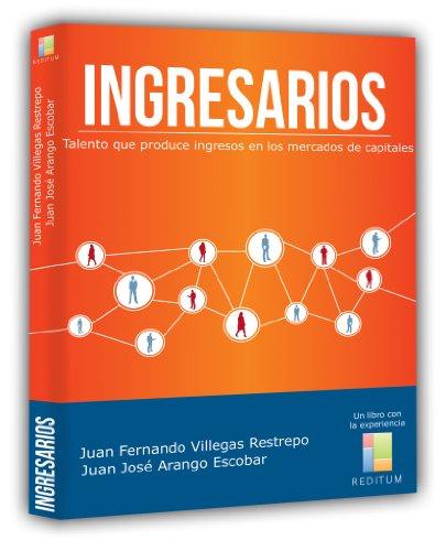 Ingresarios de Juan Fernando Villegas y Juan José Arango