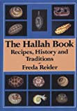 The Hallah Book: Recipes, History, and Traditions