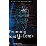 "Programming Game AI by Example (Wordware Game Developers Library)von ""Mat Buckland"""