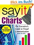 Say It With Charts: The Executives's...