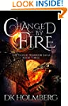 Changed by Fire (The Cloud Warrior Sa...