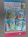 Noel Langley The Land of Green Ginger (Puffin Books)