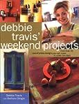 Debbie Travis' Weekend Projects: More...