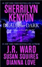(Dead After DarkDead After Dark))BY Kenyon, Sherrilyn (Author), Ward, J R (Author), Squires, Susan (Author), Love, Dianna (Author) Paperback on December 02, 2008